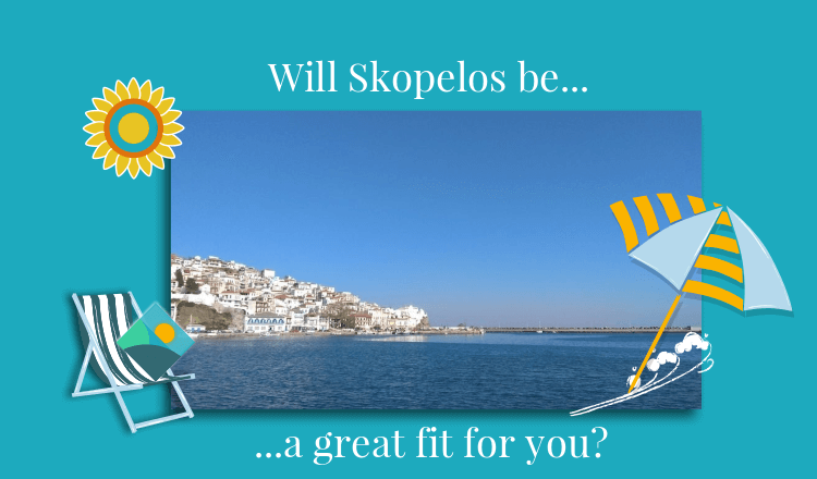 Is Skopelos your ideal destination?