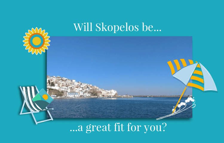 Is Skopelos your ideal destination?