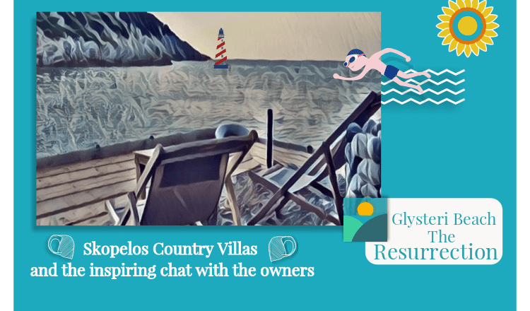 Glysteri Beach Resurrected-Skopelos Country Villas