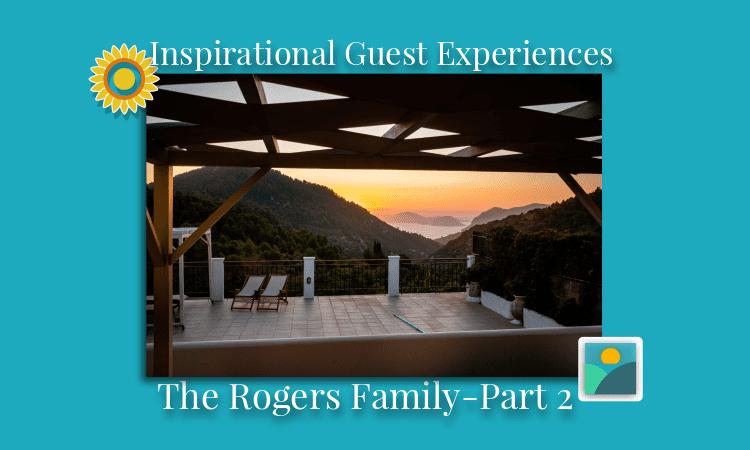 Inspirational Guest Experiences part 2