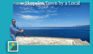 These are the Top 7 things to do in Skopelos Town - by a local