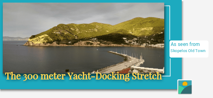 The 300-meter 'Yacht-Docking' dash of Skopelos Town
