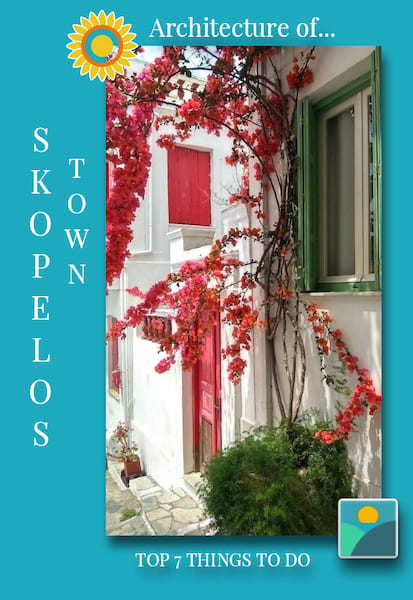 Top 7 Things to do in Skopelos Town-by a local - Getting Lost in the maze of Skopelos Town