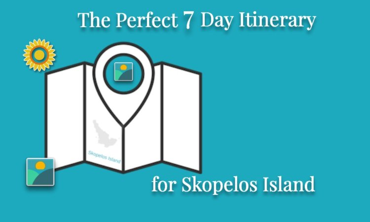 The Perfect 7 Day Itinerary For Skopelos Island